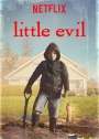 Tuesday Terror: Little Evil (2017)