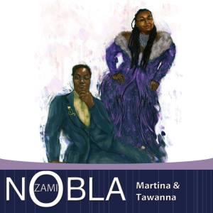 Zami Nobla - Martina & Tawanna cover image